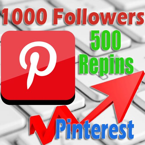 1000 Pinterest followers 500 Repins